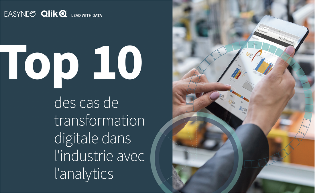 Top 10 des cas de transformation digitale dans l'industrie avec l'Analytics